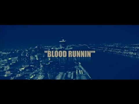"""Blood Runnin"" (Detroit Hood Movie) [2019] 