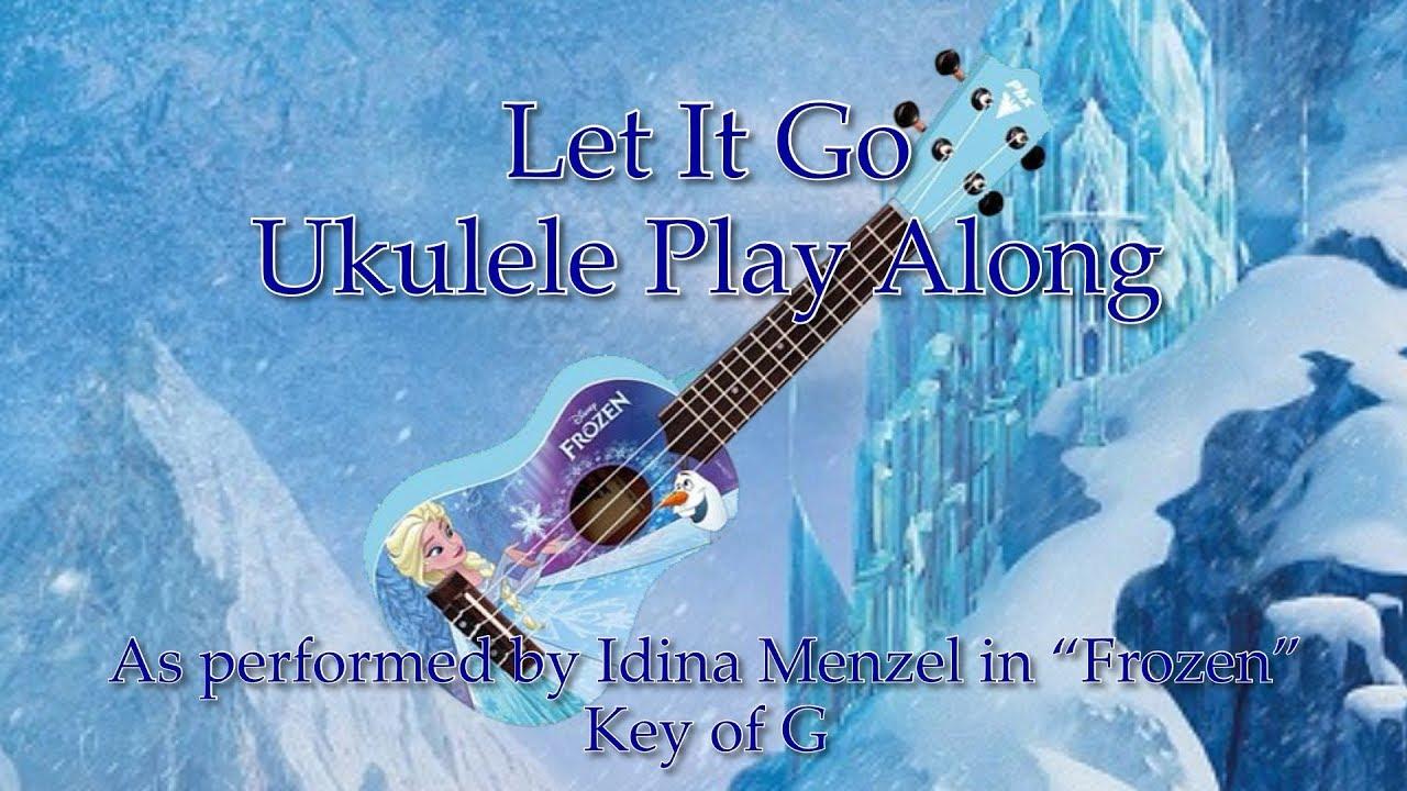 Let It Go (from Frozen) Ukulele Play Along - Ukulele Tenor