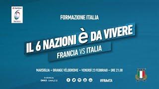 6 Nazioni 2018 - Francia VS Italia: la formazione
