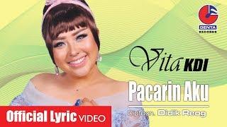 PACARIN AKU - VITA KDI (OM. MALIKA) -  Lyric