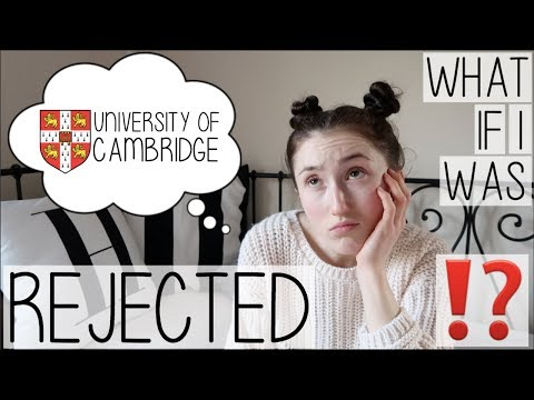 WHAT IF I WAS REJECTED FROM CAMBRIDGE? MY UNIVERSITY APPLICATION EXPERIENCE + BACK-UP PLAN