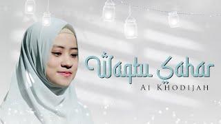 Download Lagu Waqtu Sahar Cover by Ai Khodijah mp3