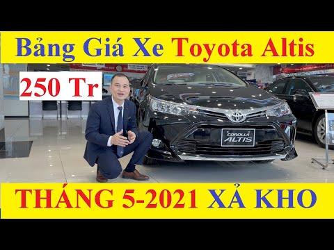 ✅Bảng Giá Xe Toyota Corolla Altis 1.8E CVT, 1.8G Tháng 5-2021 Khuyến Mại MỚI NHẤT Hôm Nay 200 Triệu