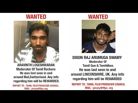 WANTED!!! Tamil Rockers And Tamil Gun...