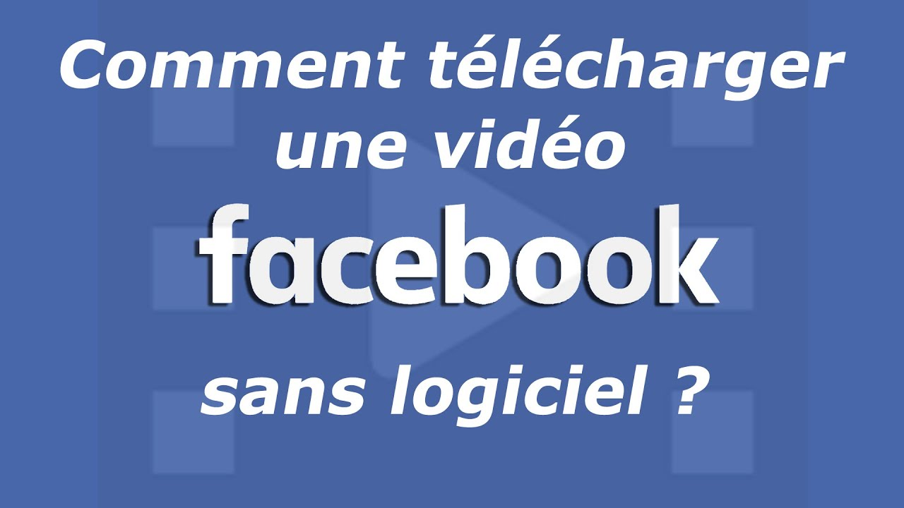 telecharger video facebook privé en ligne