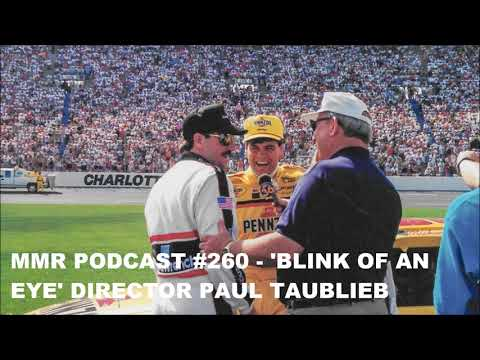MMR Podcast #260 - Blink Of An Eye Director Paul Taublieb