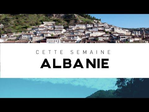 INTÉGRALE - Destination Francophonie #130 - ALBANIE