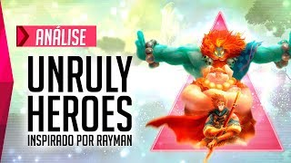 Unruly Heroes - Análise