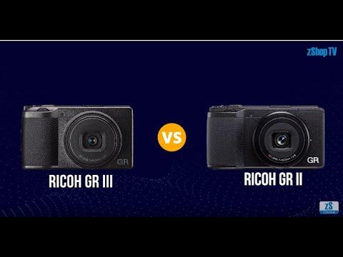 So sánh Máy ảnh] Ricoh GR III vs GR II   zShop vn - Blogs