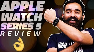 Apple Watch Series 5 Review – The Best Smartwatch Money Can Buy?