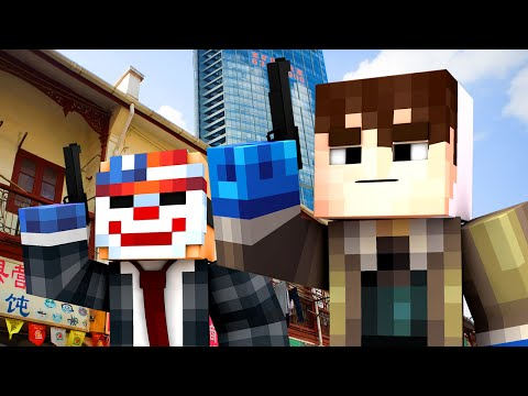 Payday - SHANGHAI! (Minecraft Roleplay) #2
