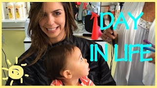 ELLE | DAY IN LIFE 4- Ford's First Haircut ,Good or Bad?!
