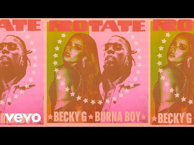 Becky G, Burna Boy - Rotate (Audio)