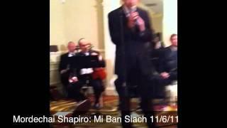 Mordechai Shapiro Mi Ban Siach