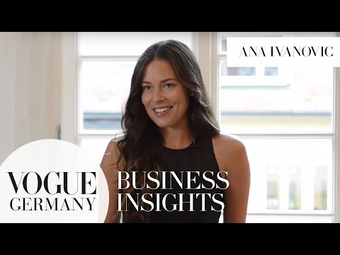 Ana Ivanović über ihren Karriereweg | VOGUE Business Insights mit Ana Ivanovic