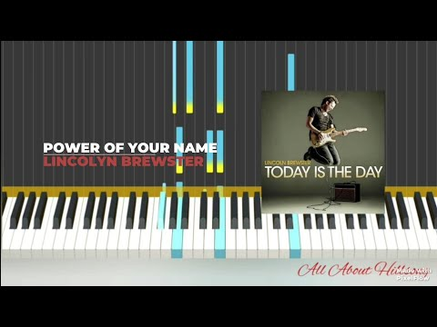 Power of your Name by Lincoln Brewster ft. Darlene Zshech - Piano Tutorial