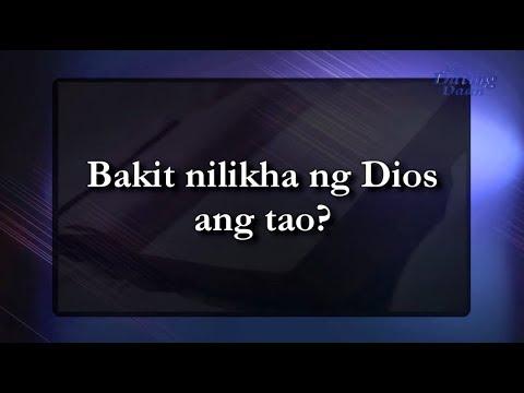 Bakit nilikha ng Dios ang tao?
