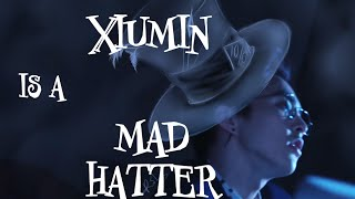 Xiumin is a Hatter (Love me right and Alice in Wonderland)