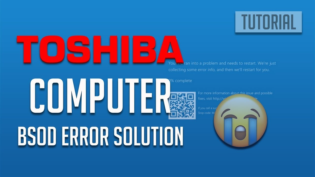 Fix Toshiba Laptop Blue Screen of Death in WIndows 10/8/7 - [5