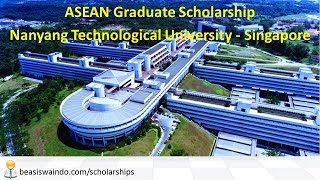 Singapore - Nanyang Technological University ASEAN Graduate Scholarship