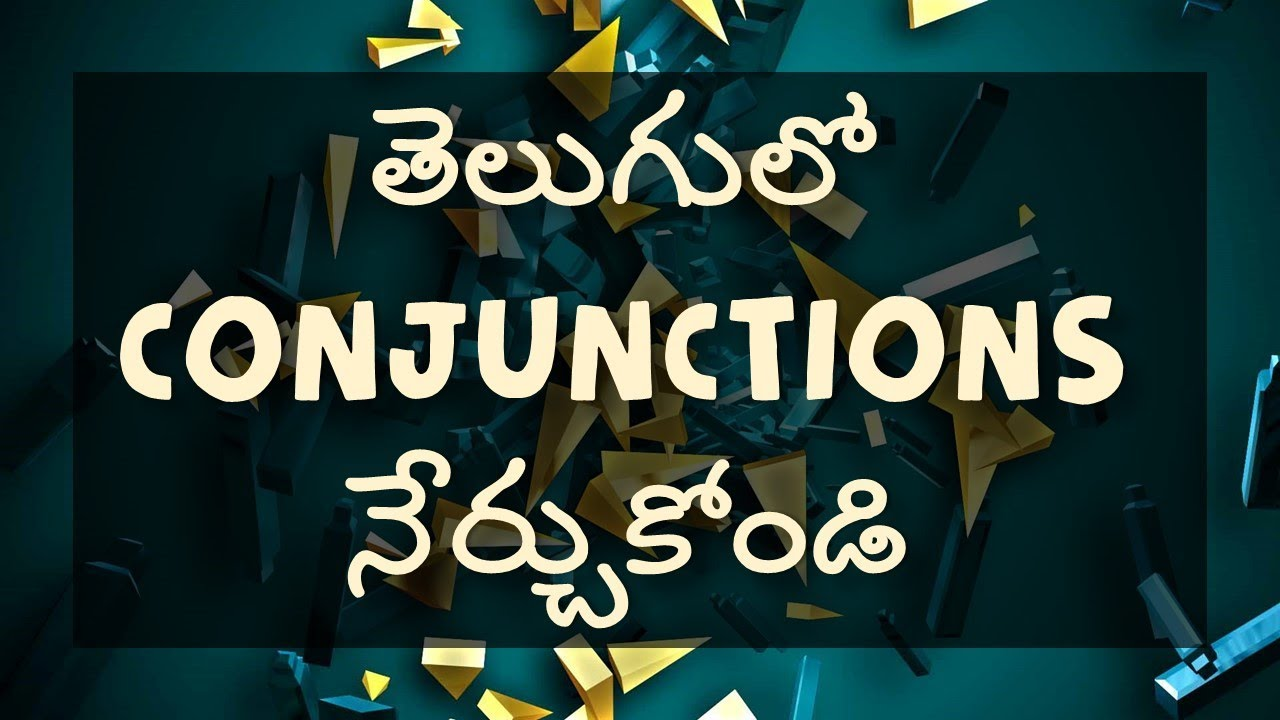 Learn Conjunctions in Telugu | Conjunctions meaning and examples in Telugu  - Day 9