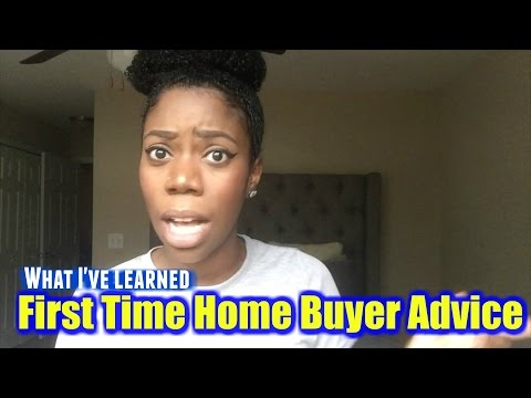 First Time Home Buyer Advice | What I've Learned So Far