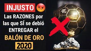 INJUSTO SÍ se debió ENTREGAR el BALÓN DE ORO 2020 Éstas son las RAZONES Ballon D Or 2020