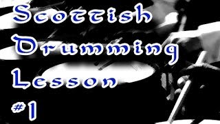 Free Pipe Band Snare Drumming Lessons.  Beginner Lesson 1.  Learn Scottish Drumming.