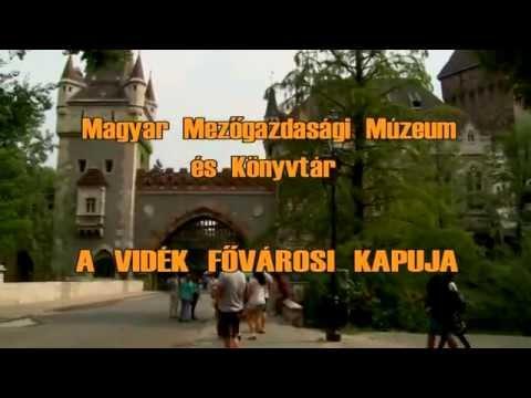 6d9b202f6ad9 Magyar Mezőgazdasági Múzeum és Könyvtár - A vidék fővárosi kapuja - YouTube