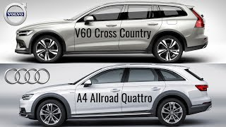 2019 Volvo V60 Cross Country vs Audi A4 Allroad Quattro