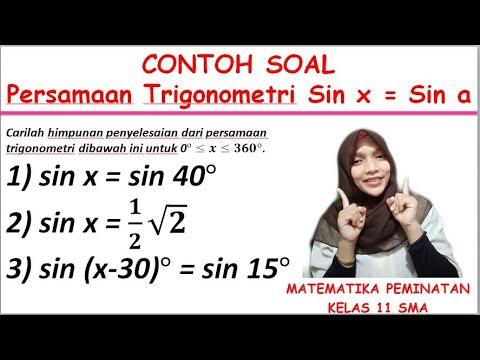 Contoh Soal Persamaan Trigonometri Sin X Sin A Mudah Dipahami Youtube