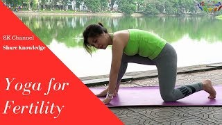Yoga for Fertility -  Guide to yoga - Antaram - Share Knowledge - SK Channel