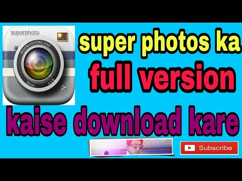 Super Photo Ka Full Version Kaise Download Kare