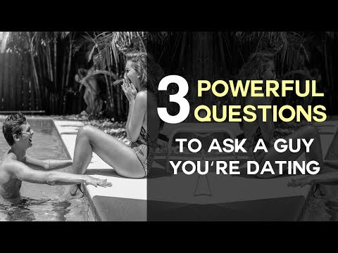 Questions you should ask a girl before dating