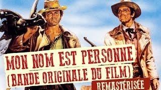 Mon Nom Est Personne (Thème Principal) - Ennio Morricone [High Quality Audio]