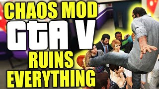 The GTA V Chaos Mod ruins everything in the game