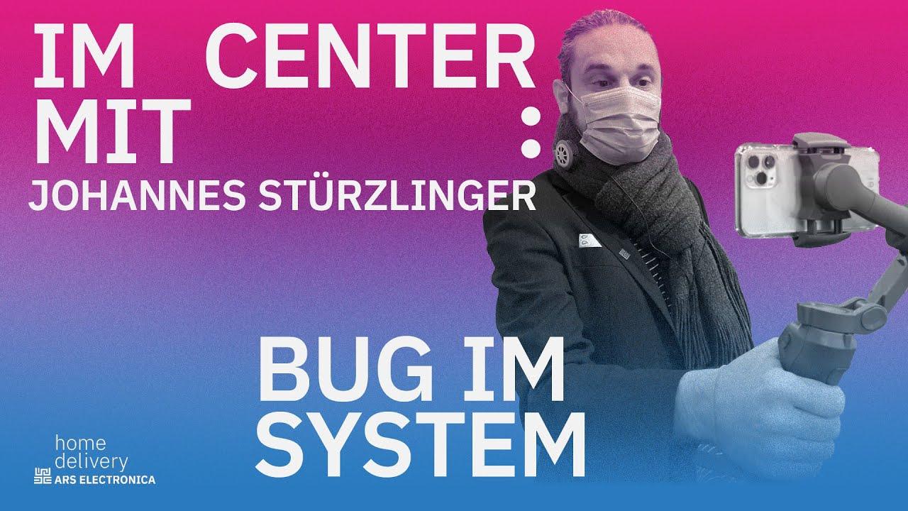 Im Center mit… Johannes Stürzlinger: Bug im System