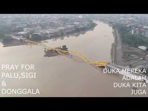 Pray for PALU, SIGI dan DONGGALA (SULTENG) _Thox Epon.