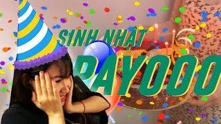 Tổ chức sinh nhật cho Payooooo