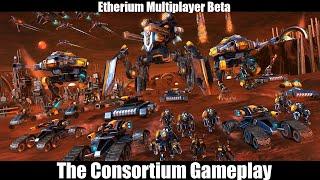 Etherium - Multiplayer Gameplay 1v1 - Consortium