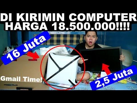 DI KIRIMIN COMPUTER HARGA 18.500.000!!!!! WTF!! | Gmail Time