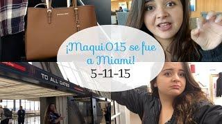 ¡Maqui015 se fue a Miami! 5-11-15 ♥ Lola019