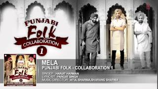 Mela Harjit Harman Full Song (Audio) | Album: Folk Collaboration