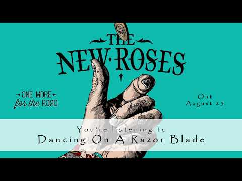 THE NEW ROSES - Dancing On A Razor Blade (Official Audio) | Napalm Records