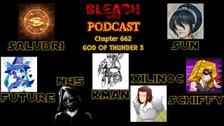 Bleach Wiki Podcast - Chapter 662 Review ft. Kman111