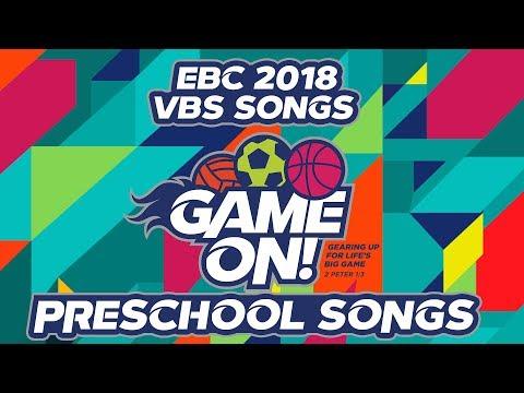 VBS 2018 Game on! Preschool Songs