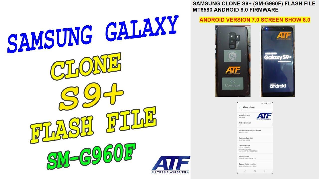 SAMSUNG GALAXY S9+ CLONE FLASH FILE