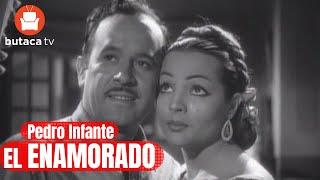 El Enamorado - Película Completa de Pedro Infante