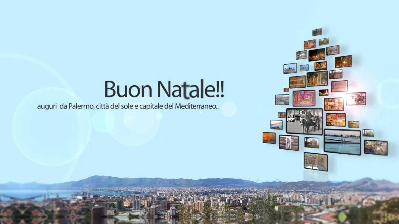 Auguri Da Palermo Città Del Sole E Capitale Del Mediterraneo Youtube