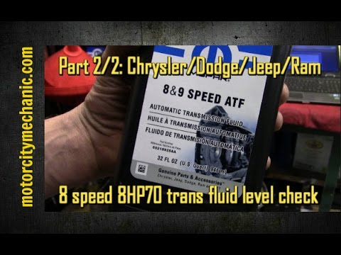 Part 2/2: Chrysler/Dodge/Jeep/Ram 8 speed 8HP70 transmission fluid level  check
